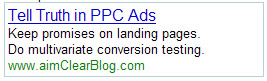 Tell the Truth in PPC Ads for Higher Landing Page Conversion.