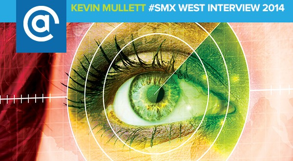 kevin-mullett-smx-interview